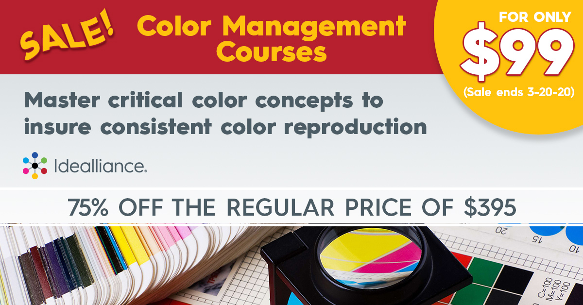 Color Management Courses on Sale from Idealliance | 75% off the regular price of $395. $99 sale ends March. 20, 2020.