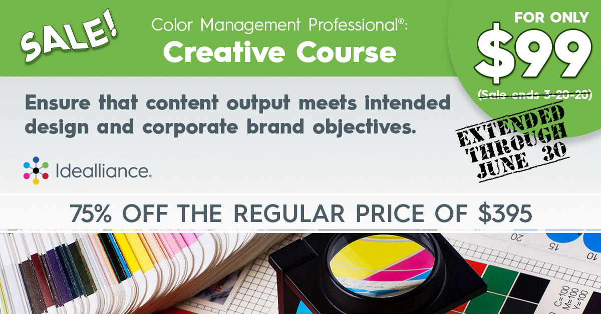 Color Management Professional® Creative Course on Sale from Idealliance   75% off the regular price of $395.