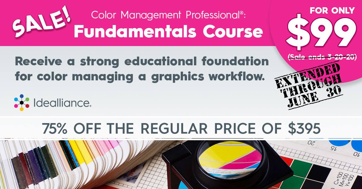 Color Management Professional® Fundamentals Course on Sale from Idealliance | 75% off the regular price of $395.