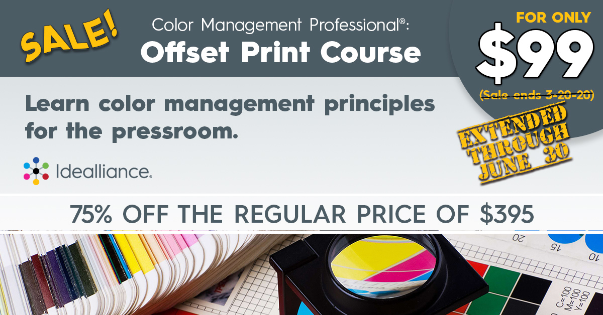 Color Management Professional® Offset Print Course on Sale from Idealliance   75% off the regular price of $395.