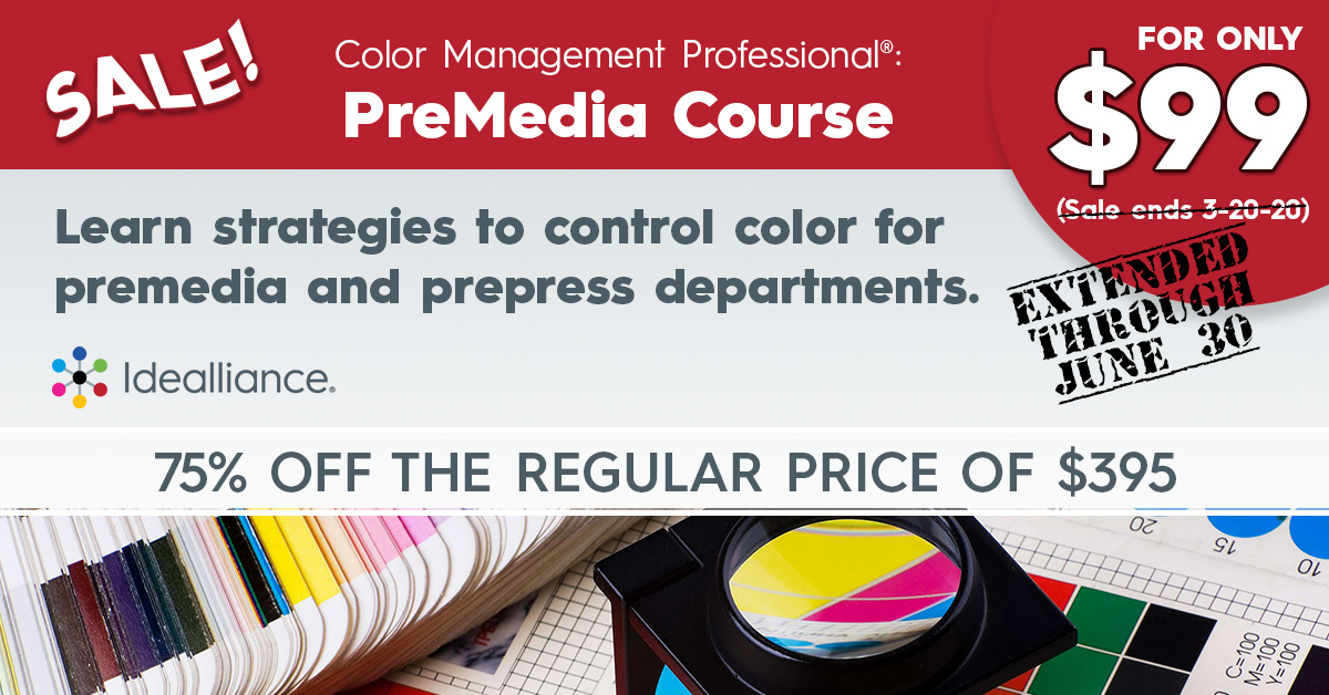 Color Management Professional® PreMedia Course on Sale from Idealliance   75% off the regular price of $395.