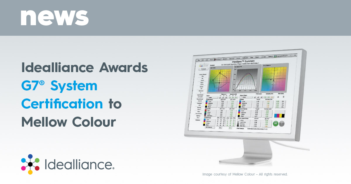 Idealliance Awards G7® System Certification to Mellow Colour