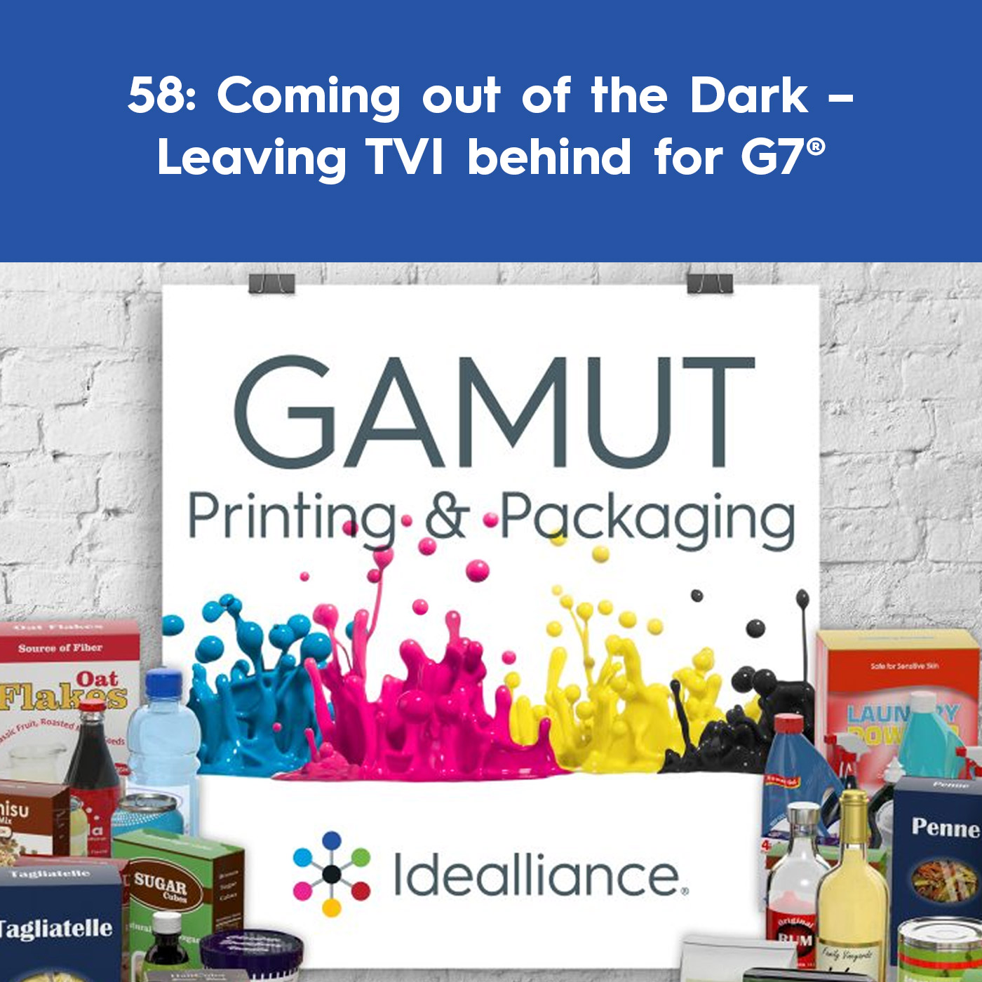 Coming out of the Dark – Leaving TVI behind for G7® | GAMUT Podcast Episode 58