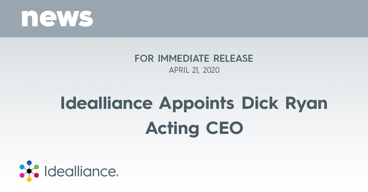 Idealliance Appoints Dick Ryan Acting CEO