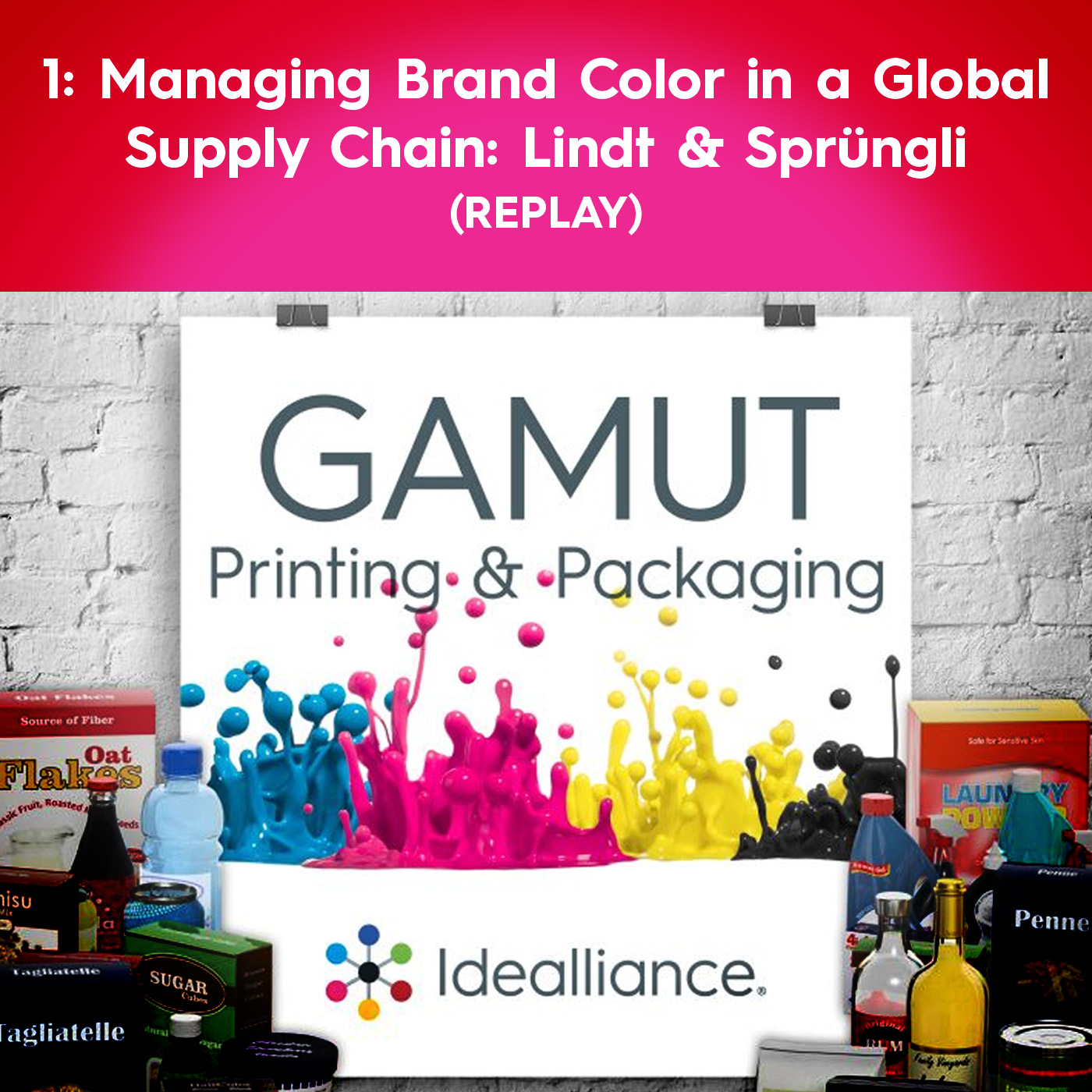 Managing Brand Color in a Global Supply Chain: Lindt & Sprüngli GAMUT Podcast (Replay) #1
