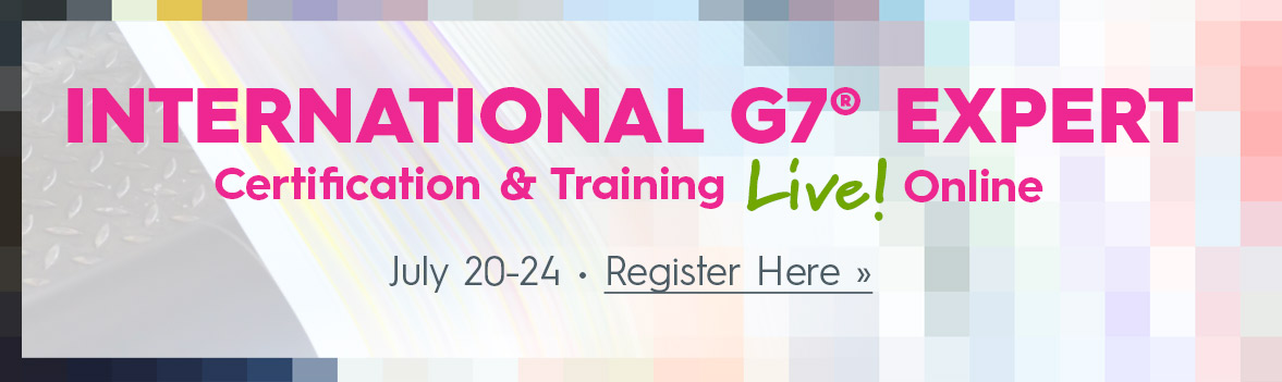 International G7® Expert Certification & Training LIVE! Online July 20-24 by Idealliance