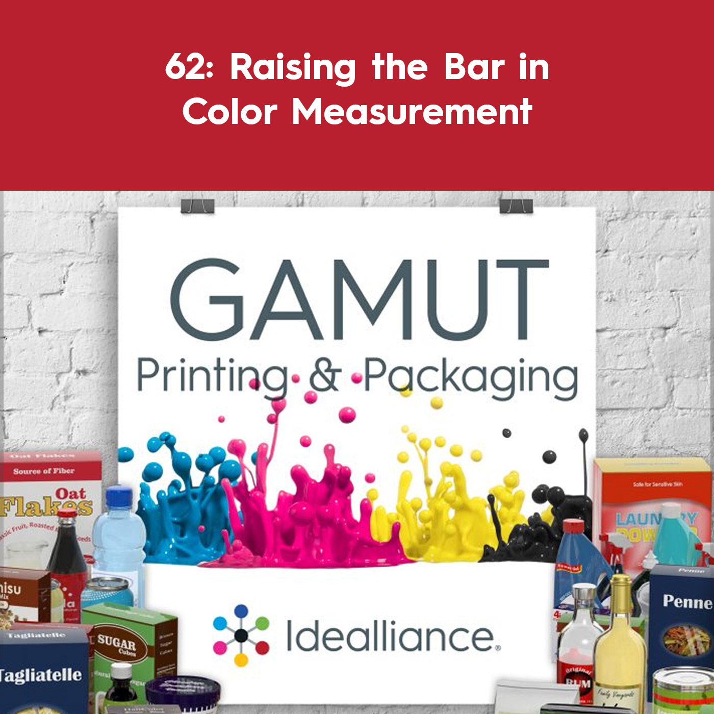 GAMUT Podcast Episode #62: 62: Raising the Bar in Color Measurement by Idealliance