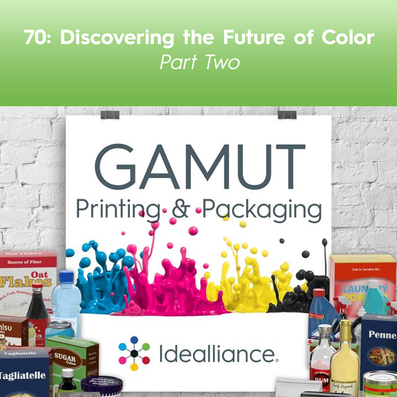 Discovering the Future of Color – Part One | GAMUT Podcast by Idealliance