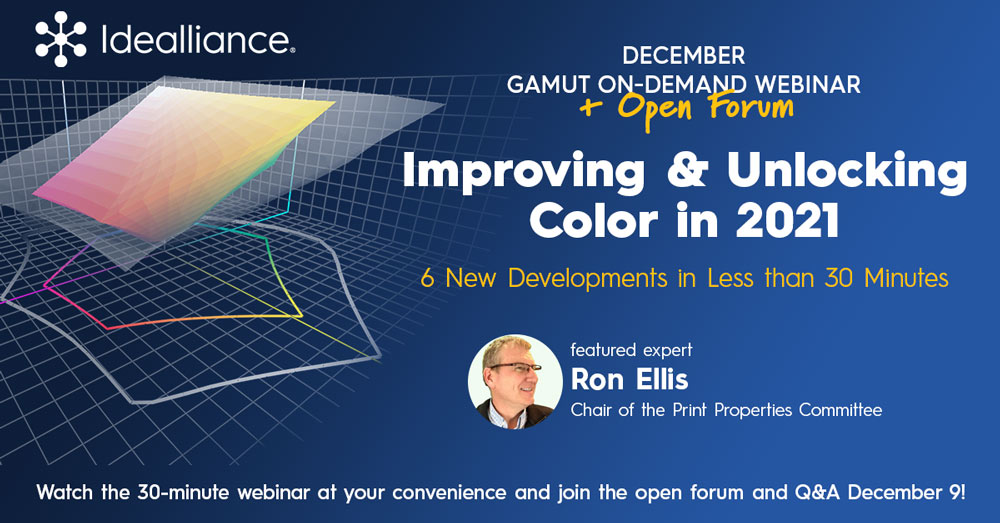 December GAMUT Webinar from Idealliance: Improving & Unlocking Color in 2021—6 New Developments in Less than 30 Minutes
